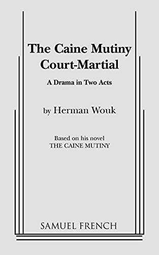 9780573606687: The Caine Mutiny Court Martial