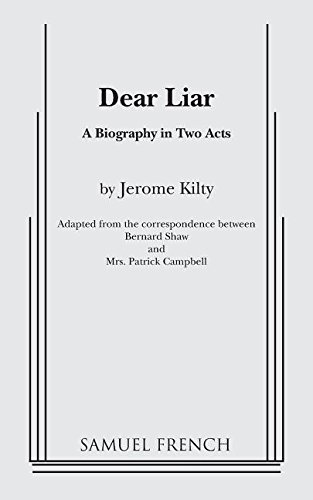Dear Liar: A Biography in Two Acts: Kilty, Jerome