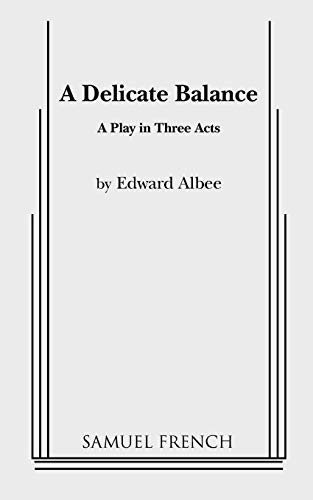 9780573607929: A Delicate Balance (Acting Edition)