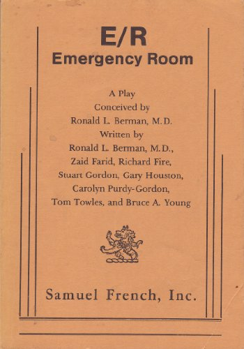 9780573608469: E/R, emergency room: A play