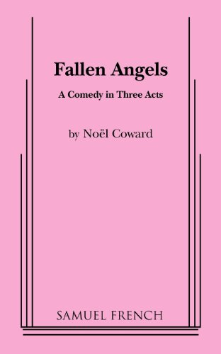 9780573608803: Fallen Angels: A Comedy in Three Acts