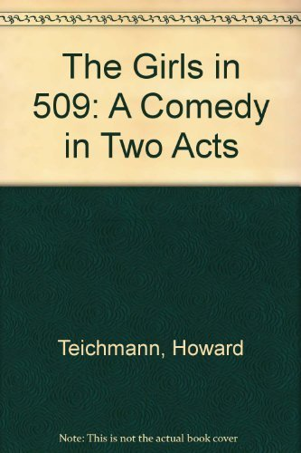 9780573609404: The Girls in 509: A Comedy in Two Acts
