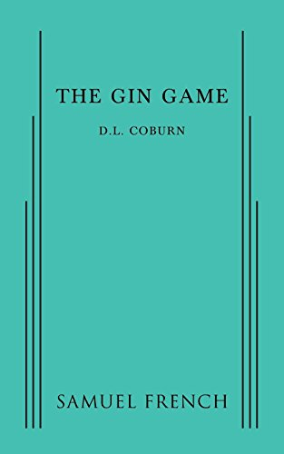 The Gin Game; A Tragi-Comedy In Two Acts