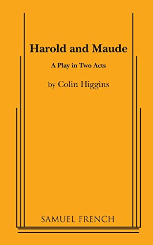 9780573609855: Harold and Maude: A Play in Two Acts