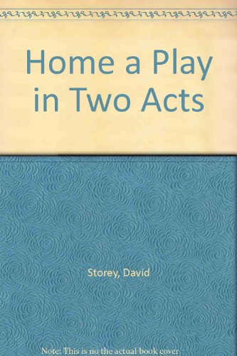 9780573610202: Home a Play in Two Acts