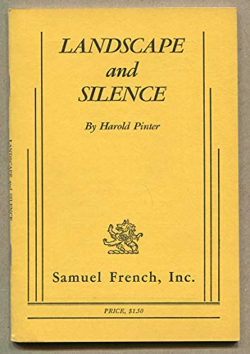 Landscape and Silence: PINTER, Harold