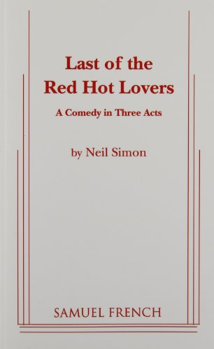 9780573611438: Last of the Red Hot Lovers