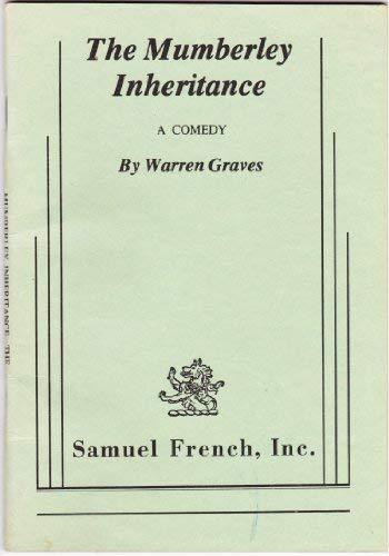The Mumberley inheritance: A comedy: Warren Graves