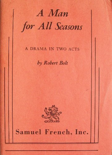 the resignation in the play a man for all seasons by robert bolt History at the movies: the early modern years a man for all seasons in more's political history that robert bolt focuses on in his play a man for all.
