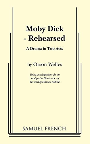 9780573612428: Moby Dick - Rehearsed