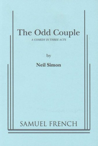 9780573613319: The Odd Couple: A Comedy in Three Acts