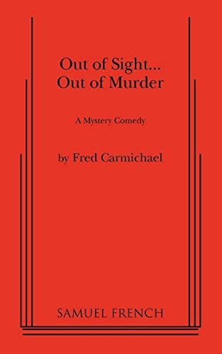 9780573613609: Out of Sight... Out of Murder