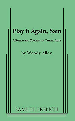 9780573614040: Play It Again, Sam: A Romantic Comedy in Three Acts