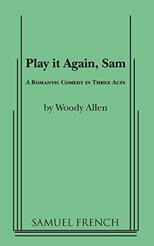 Play It Again, Sam: A Romantic Comedy: Allen, Woody