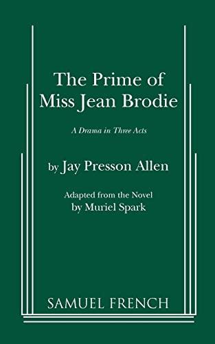 9780573614279: The Prime of Miss Jean Brodie