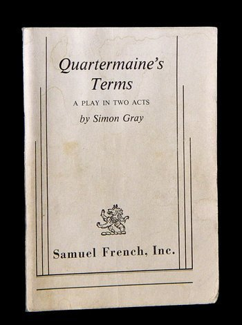 Quartermaine's Terms, a Play in Two Acts: Gray, Simon