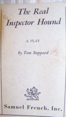 The Real Inspector Hound - A Play: Tom Stoppard