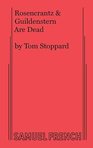 Rosencrantz & Guildenstern Are Dead (Favorite Broadway Dramas)