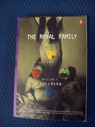 The Royal Family (9780573614941) by William T. Vollmann