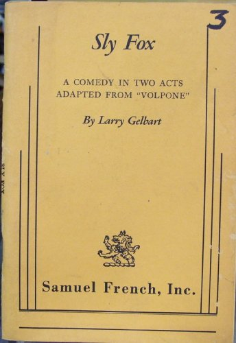 9780573615092: Sly Fox Comedy in Two Acts Adapted from Volpone