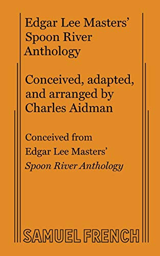 9780573615702: Spoon River Anthology