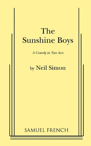 The Sunshine Boys (Acting Edition) (9780573615962) by Neil Simon