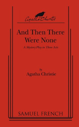 9780573616396: And Then There Were None : A mystery play script in three acts