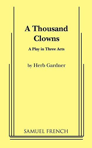 Download A Thousand Clowns: A Play in Three Acts