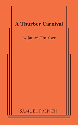 A Thurber Carnival: Thurber, James
