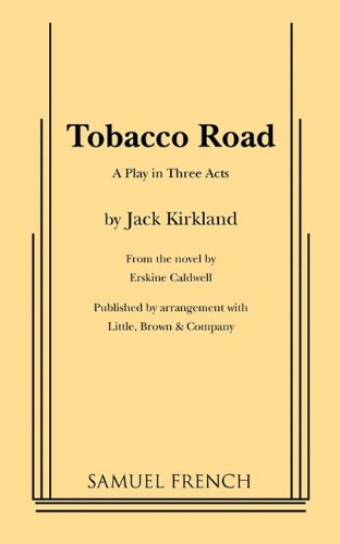Tobacco Road (Play): Caldwell, Erskine, Kirkland,