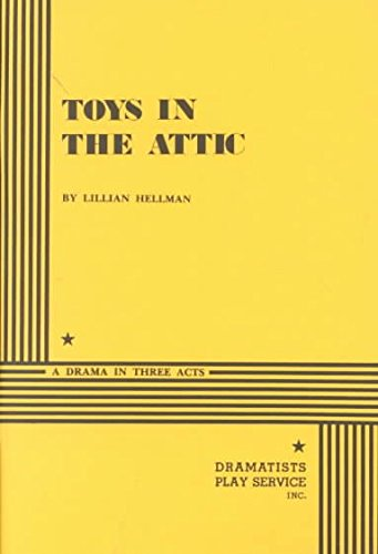 Toys in the Attic (9780573616952) by Hellman, Lillian