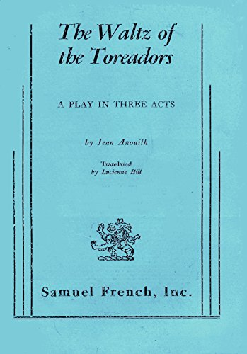 The Waltz of the Toreadors: Jean Anouilh