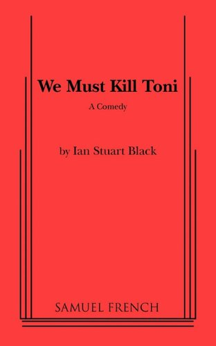 We Must Kill Toni Stuart, Ian