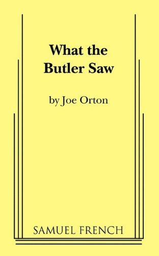 9780573617775: What the Butler Saw