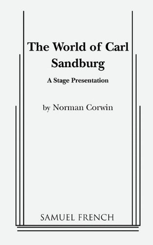 The World of Carl Sandburg (0573618054) by Corwin, Norman