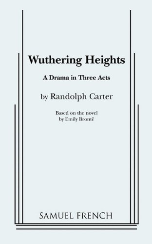 9780573618093: Wuthering Heights (Carter)
