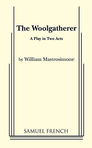 9780573618215: The Woolgatherer