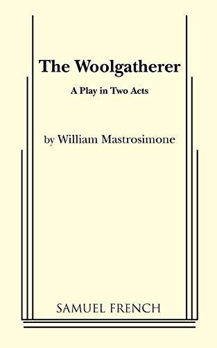 9780573618215: The Woolgatherer: A Play In Two Acts
