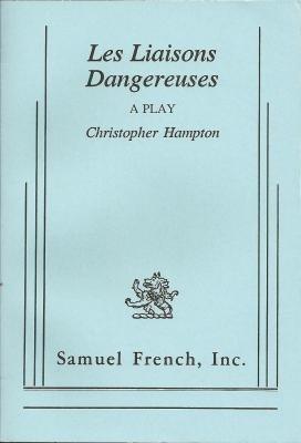 9780573618505: Les Liaisons Dangereuses