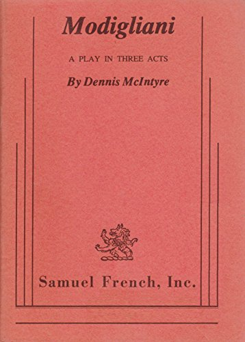 9780573618536: Modigliani: A play in three acts