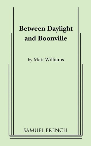 Between Daylight and Boonville: Williams, Matt
