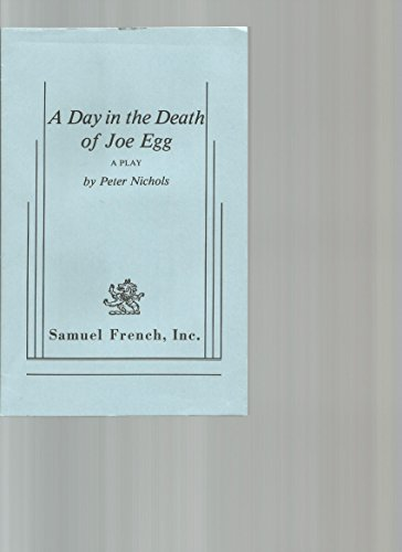 9780573619267: A Day and the Death of Joe Egg