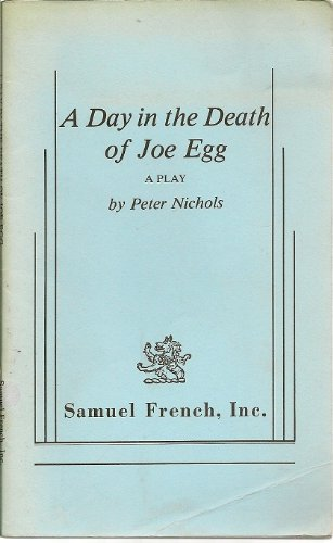 9780573619267: A Day in the Death of Joe Egg