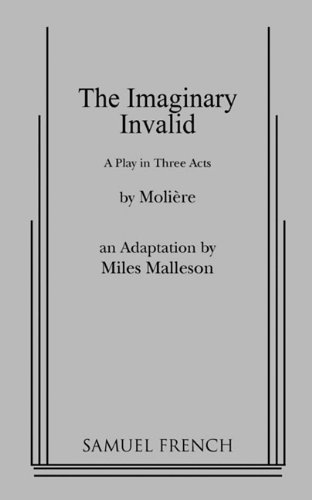 9780573619274: The Imaginary Invalid
