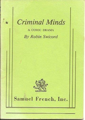 9780573619427: Criminal minds: A comic drama