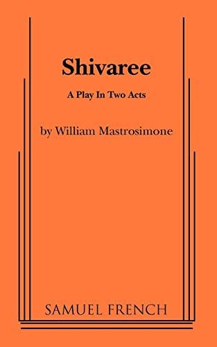 9780573619571: Shivaree