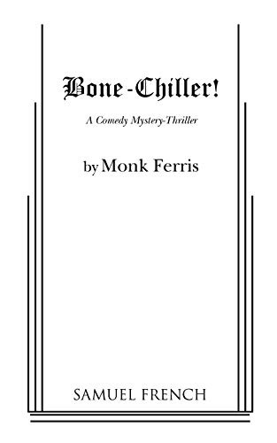 Bone-Chiller!: Ferris, Monk