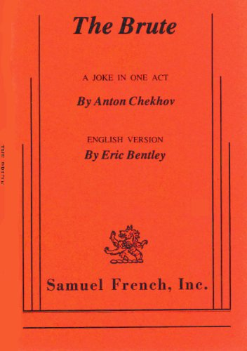 The Brute: A Joke in One Act: Anton Chekhov