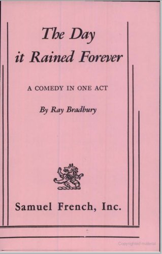 9780573621123: The Day It Rained Forever: A Comedy in One Act (Acting Edition)