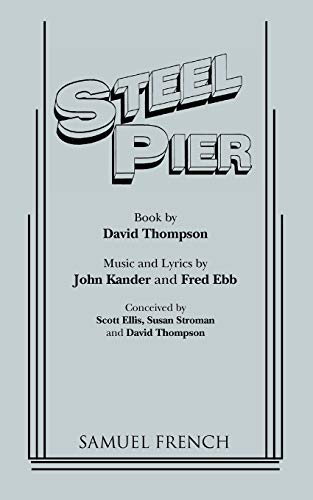 9780573623356: Steel Pier (French's Musical Library)